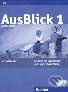 Max Hueber Verlag AusBlick 1 - Arbeitsbuch - cena od 291 Kč