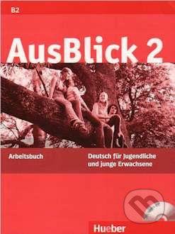 Max Hueber Verlag AusBlick 2 - Arbeitsbuch - cena od 284 Kč