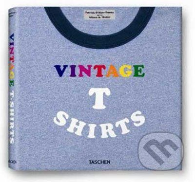 Taschen Vintage T-Shirts - Marc Guetta, Patrick Guetta cena od 449 Kč