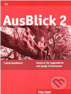 Max Hueber Verlag Ausblick 2 - Lehrerhandbuch - cena od 372 Kč