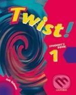 Oxford University Press Twist! - 1 - Rob Nolasco cena od 280 Kč