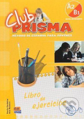 vydavateľ neuvedený Club Prisma A2 + B1 - Libro de ejercicios - Paula Cerdeira, Ana Romero cena od 208 Kč