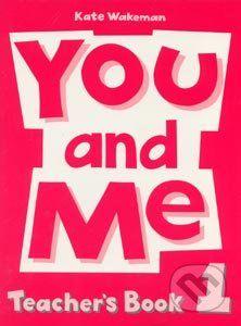 Oxford University Press You and Me 1 - Kate Wakeman cena od 195 Kč