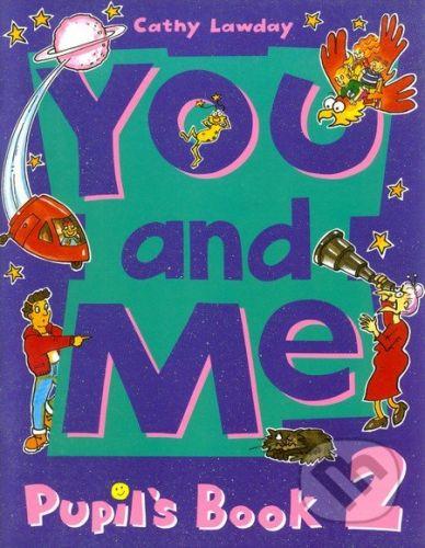 Oxford University Press You and Me 2 - Cathy Lawday cena od 309 Kč