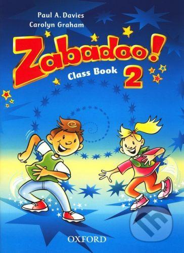 Oxford University Press Zabadoo! 2 - P. Davies, C. Graham cena od 213 Kč