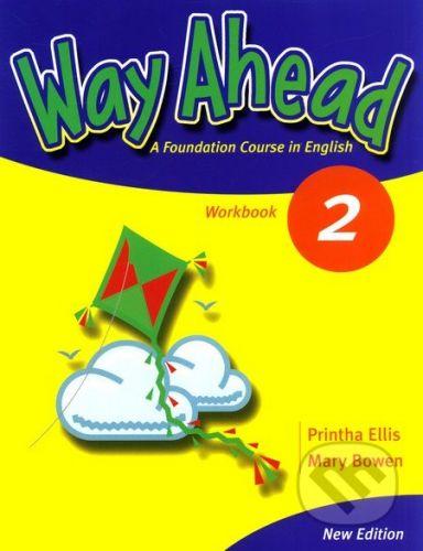MacMillan Way Ahead 2 - Printha Ellis, Mary Bowen cena od 214 Kč