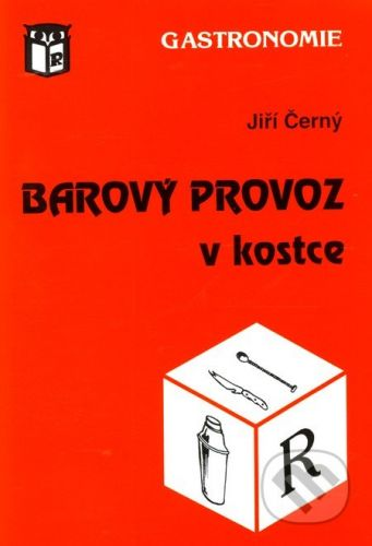 Ratio Barový provoz v kostce - Jiří Černý cena od 152 Kč