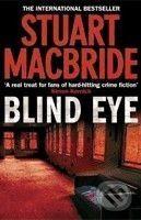 HarperCollins Publishers Blind Eye - Stuart MacBride cena od 243 Kč