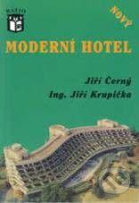 Ratio Moderní hotel - Jiří Černý, Jiří Krupička cena od 199 Kč