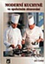 Ratio Moderní kuchyně ve společném stravování - Jiří Černý cena od 194 Kč