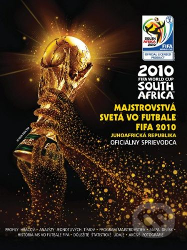 Keir Radnedge: Majstrovstvá sveta vo futbale FIFA 2010 cena od 222 Kč