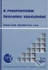 Vlastimil Švec, Tomáš Janík: K perspektivám školního vzdělávání cena od 187 Kč