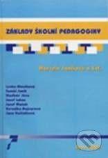 Paido Základy školní pedagogiky - Marcela Janíková cena od 109 Kč