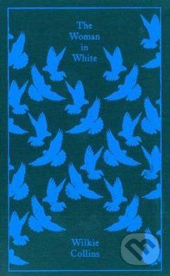 Penguin Books The Woman in White - Wilkie Collins cena od 344 Kč