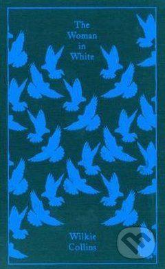 Penguin Books The Woman in White - Wilkie Collins cena od 344 Kč