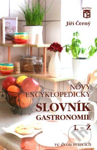 Ratio Nový encyklopedický slovník gastronomie 2 - Jiří Černý cena od 178 Kč