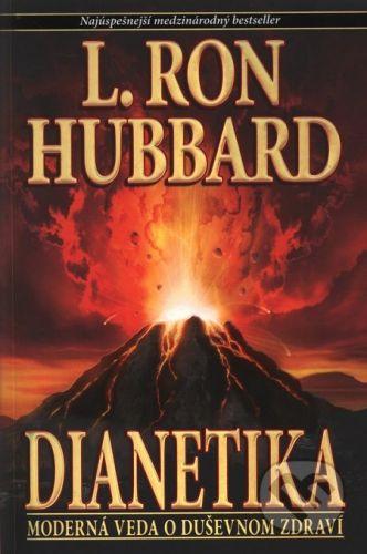 L. Ron Hubbard: Dianetika - L. Ron Hubbard cena od 350 Kč