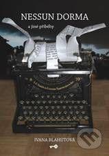 Key publishing Nessun dorma a jiné příběhy - Ivana Blahutová cena od 111 Kč