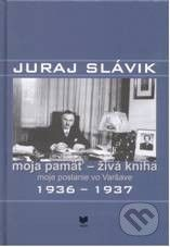 VEDA Moja pamäť - živá kniha - Juraj Slávik cena od 257 Kč
