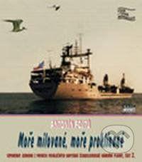 Antonín Fojtů: Moře milované, moře proklínané cena od 130 Kč