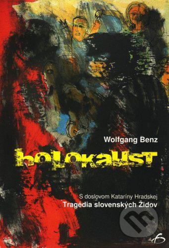 Vydavateľstvo F Holokaust - Wolfgang Benz cena od 121 Kč