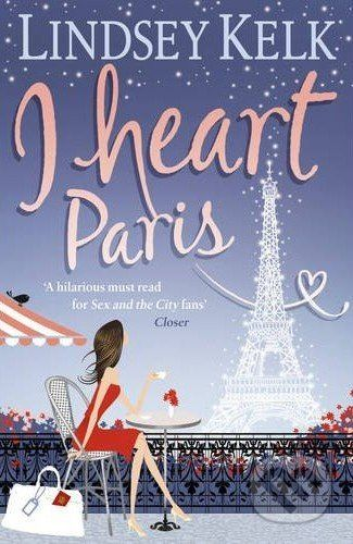 Harper I Heart Paris - Lindsey Kelk cena od 230 Kč
