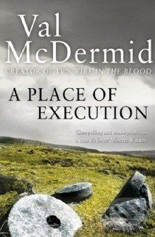 HarperCollins Publishers A Place of Execution - Val McDermid cena od 243 Kč