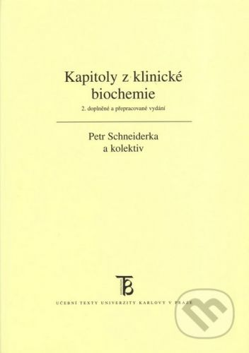 Karolinum Kapitoly z klinické biochemie - Petr Schneiderka a kolektiv cena od 198 Kč