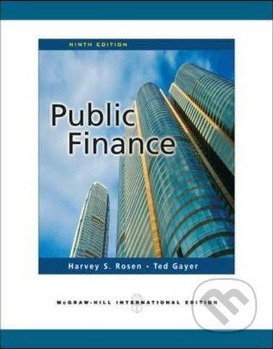 McGraw-Hill Public Finance - Ted Gayer, Harvey S. Rosen cena od 0 Kč