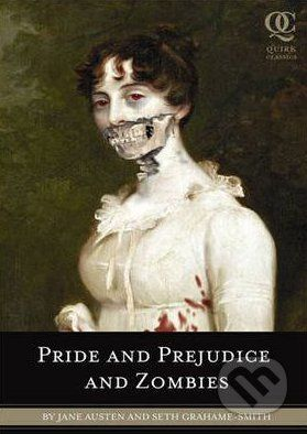 Quirk Books Pride and Prejudice and Zombies - Jane Austen, Seth Grahame-Smith cena od 367 Kč