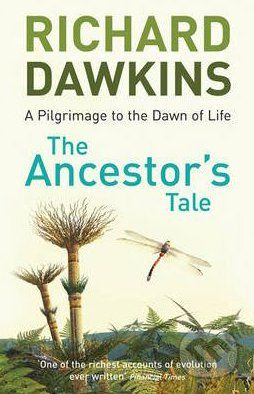 Orion The Ancestor's Tale: a Pilgrimage to the Dawn of Life - Richard Dawkins cena od 298 Kč