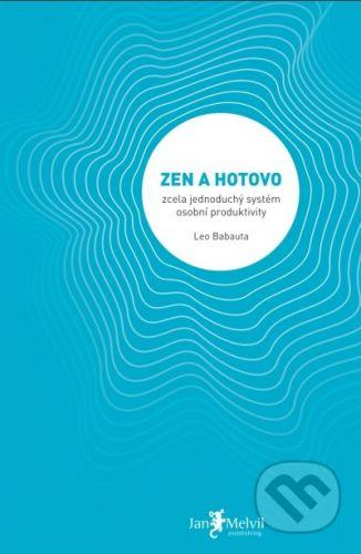 Leo Babauta: Zen a hotovo cena od 132 Kč