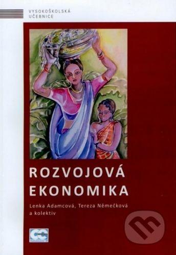 Oeconomica Rozvojová ekonomika - Lenka Adamcová, Tereza Němečková cena od 0 Kč