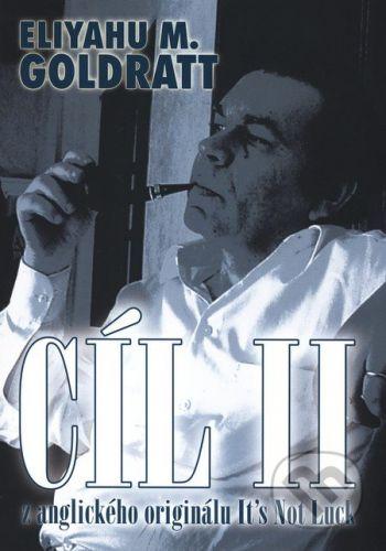 InterQuality Cíl II. - Eliyahu M. Goldratt, Jeff Cox cena od 342 Kč