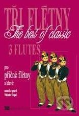Editio Moravia Tři flétny / 3 flutes - Vítězslav Drápal cena od 195 Kč