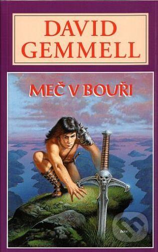 David Gemmell: Meč v Bouři cena od 215 Kč