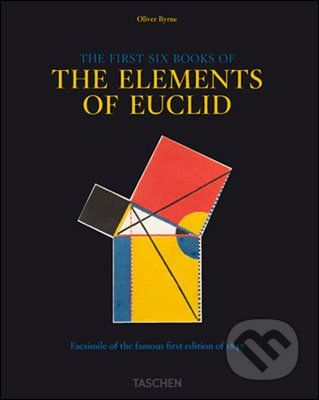Oliver Byrne: Six Books of Euclid cena od 1011 Kč