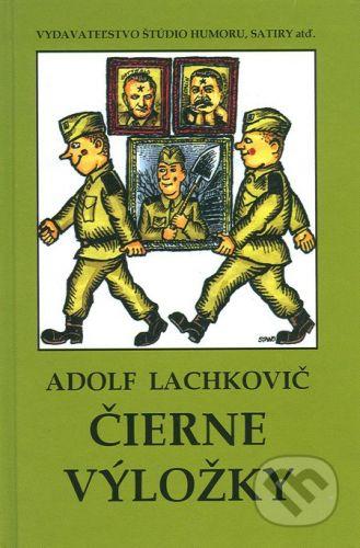 Vydavateľstvo Štúdio humoru a satiry Čierne výložky - Adolf Lachkovič cena od 91 Kč