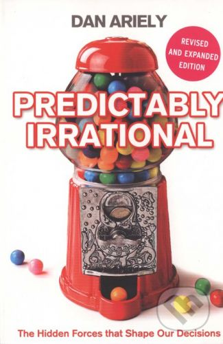 HarperCollins Publishers Predictably Irrational - Dan Ariely cena od 283 Kč