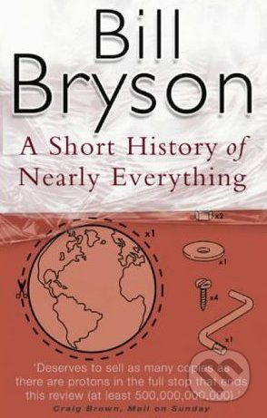 Bryson Bill: Short History of Nearly Everything cena od 158 Kč