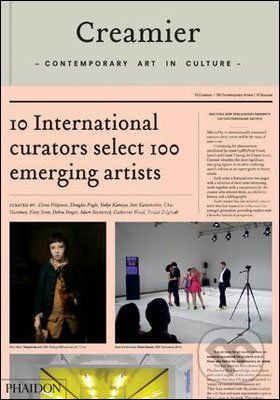 Phaidon Creamier: Contemporary Art in Culture - Zolghadr Tirdad, Chus Martinez , Catherine Wood cena od 248 Kč