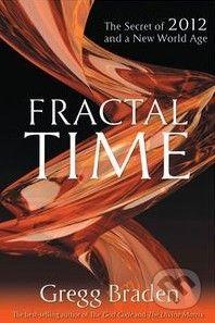 vydavateľ neuvedený Fractal Time - Gregg Braden cena od 259 Kč