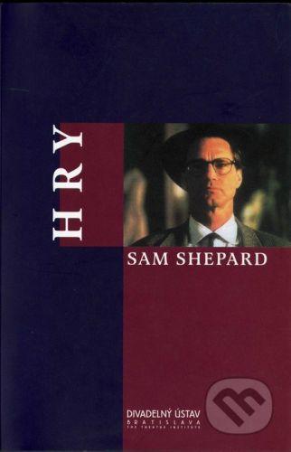 Divadelný ústav Hry - Sam Shepard cena od 203 Kč
