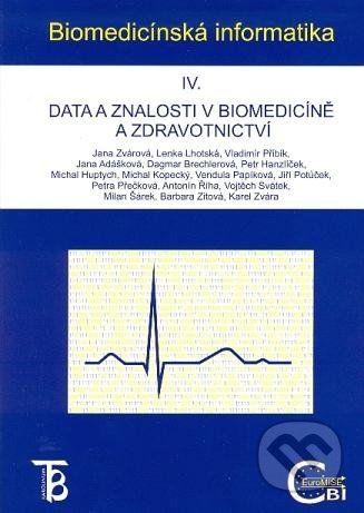 Karolinum Biomedicínská informatika IV. - Jana Zvárová a kol. cena od 390 Kč