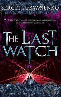 Arrow Books The Last Watch - Sergei Lukyanenko cena od 229 Kč