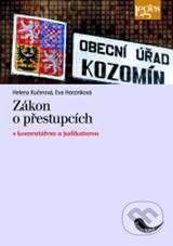 Leges Zákon o přestupcích s komentářem a judikaturou - Helena Kučerová, Eva Horzinková cena od 471 Kč