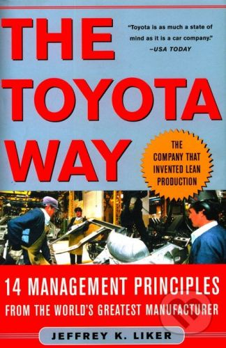 McGraw-Hill The Toyota Way - Jeffrey K. Liker cena od 590 Kč