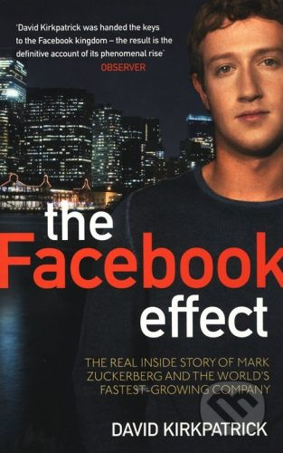 Virgin Books The Facebook Effect - David Kirkpatrick cena od 230 Kč