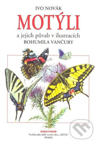 Ivo Novák: Motýli cena od 521 Kč