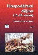 Oeconomica Hospodářské dějiny (16. - 20. století) - František Stellner a kol. cena od 0 Kč